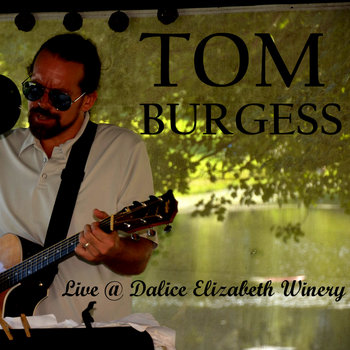 Live @ Dalice Elizabeth Winery by Tom Burgess