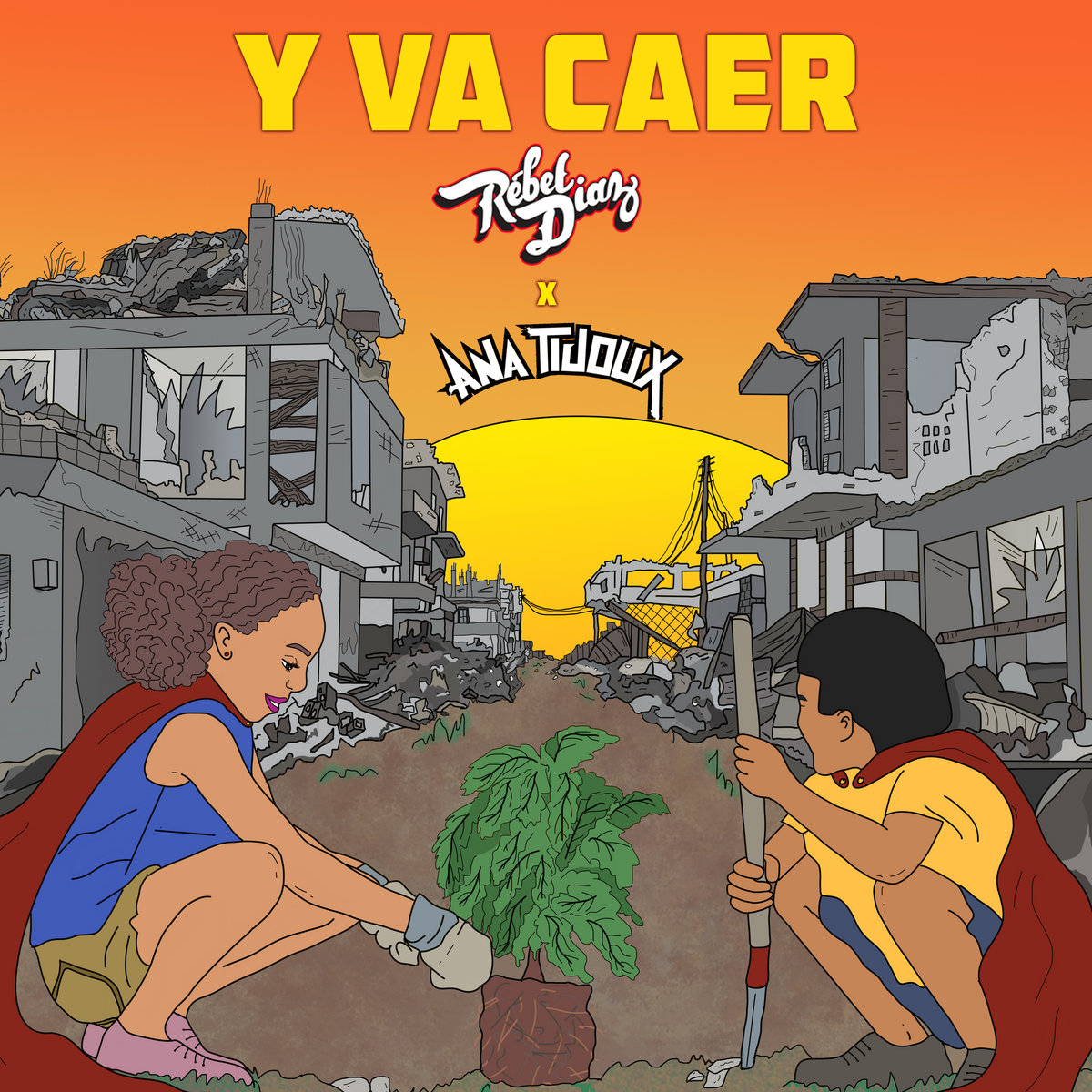 Y Va Caer (feat. Ana Tijoux) by Rebel Diaz