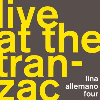 Live at the Tranzac by Lina Allemano Four