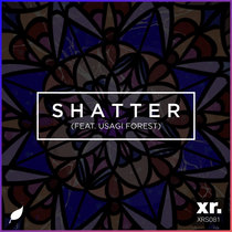 shatter (feat. Usagi Forest) cover art