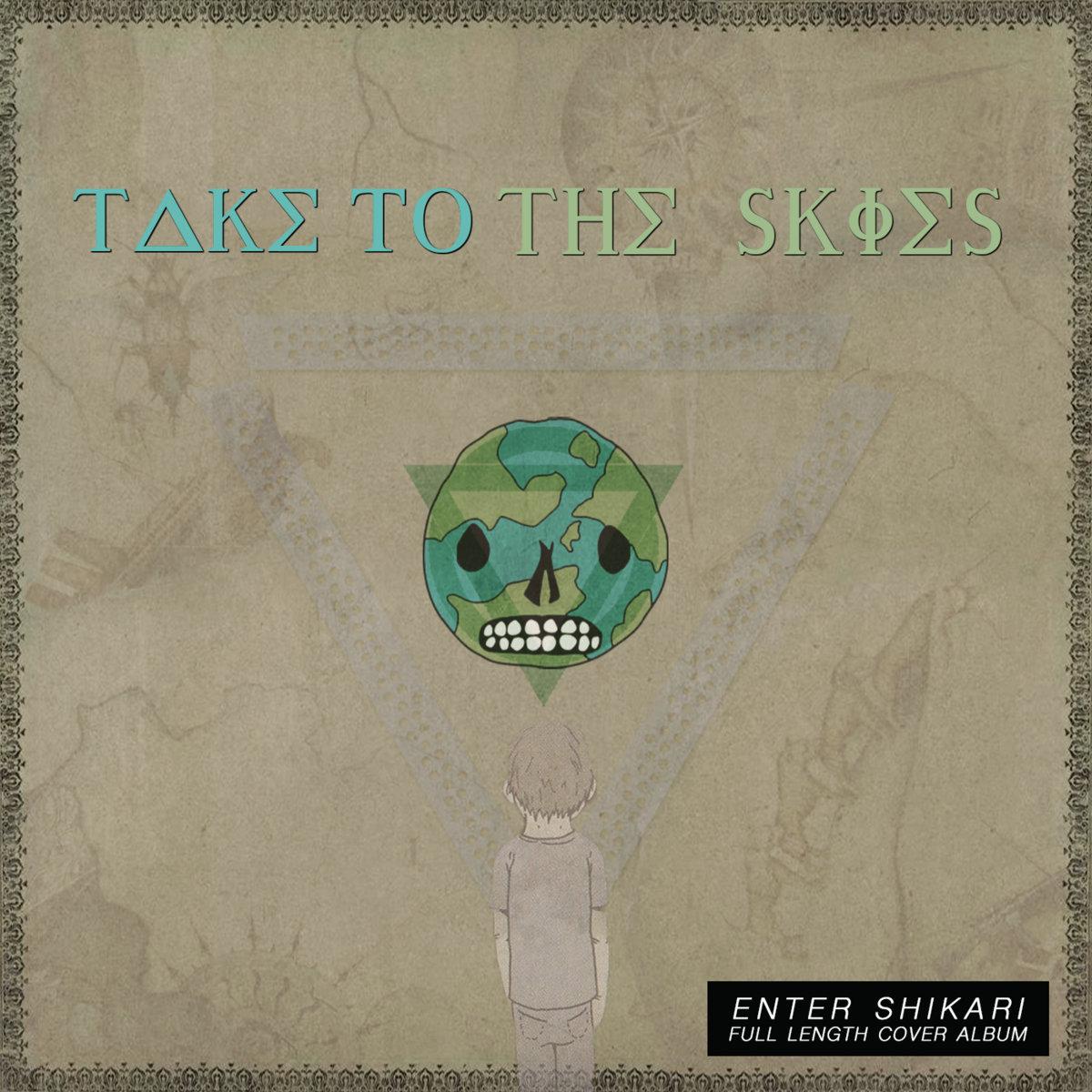 Take to the Skies - Take to the Skies [Enter Shikari cover album] (2017)