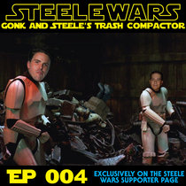 Gonk & Steele's Trash Compactor Ep004 cover art