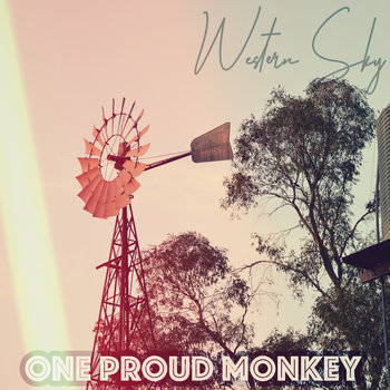 Western Sky (+ the making of whatever comes next) by One Proud Monkey