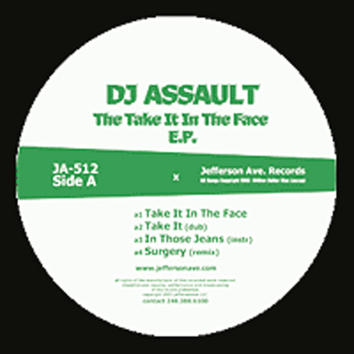 Take It In The Face | DJ Assault