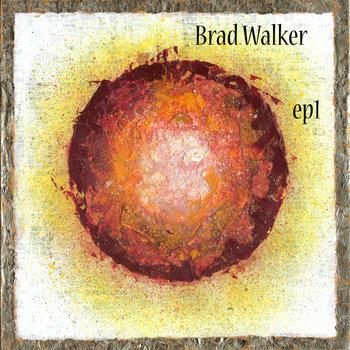 EP1 by Brad Walker
