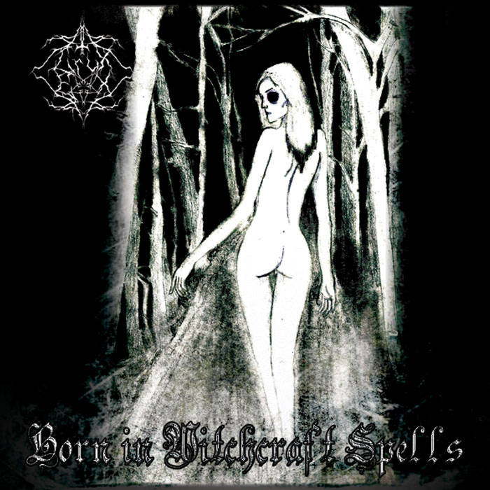 Born In Witchcraft Spells cover art