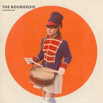 Soldier On by The Bourgeois