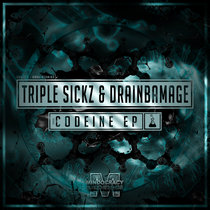 Triple Sickz & Drainbamage - Codeine EP{MOCRCYD056} cover art