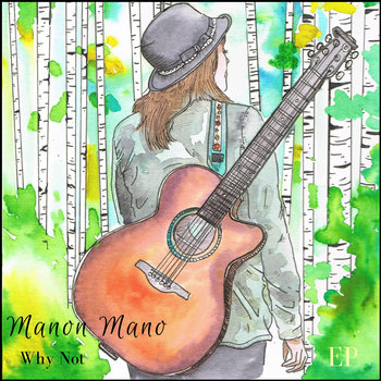 Why Not EP by Manon Mano