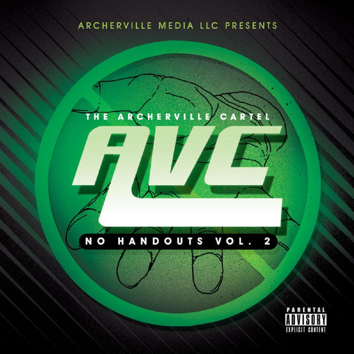 No Handouts vol, 2. | The Archerville Cartel