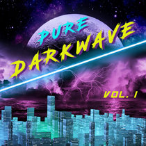 Pure Darkwave, Vol. 1 cover art
