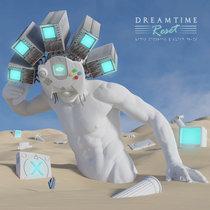 Dreamtime Reset cover art