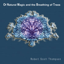 Of Natural Magic and the Breathing of Trees cover art