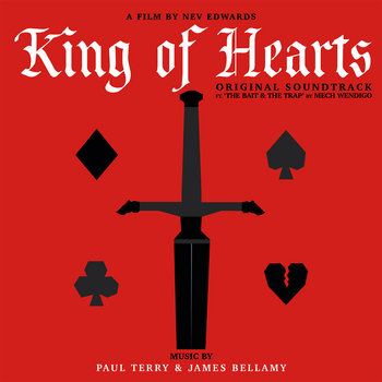 King of Hearts (Original Soundtrack) by Paul Terry & James Bellamy