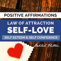 Self Love - Positive Affirmations cover art
