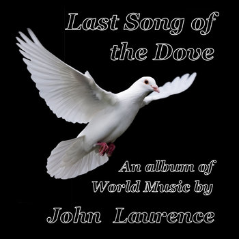 Last Song of the Dove by John Laurence