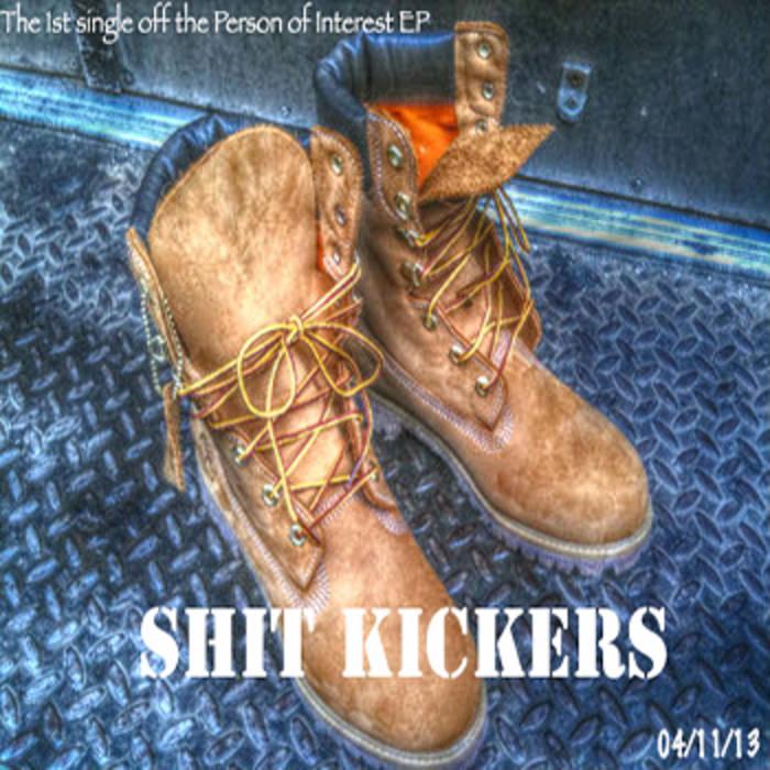 Shit Kickers | Duane Jackson (DuaneTV)