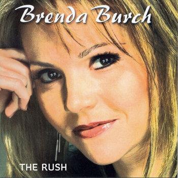 The Rush by Brenda Burch