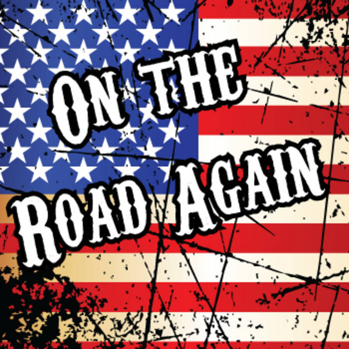 71cbcd84198 On The Road Again. by Willie Nelson and Family