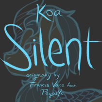 Silent (Cover of Francis Vace feat. PegasYs) cover art