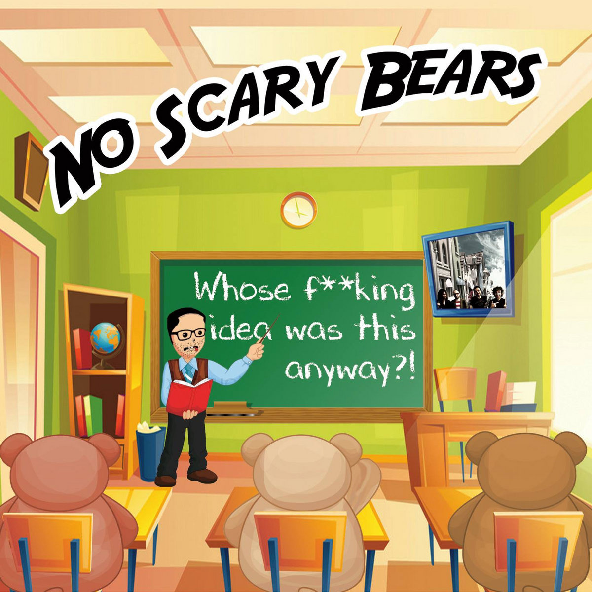 Whose F**king Idea Was This Anyway?! | No Scary Bears