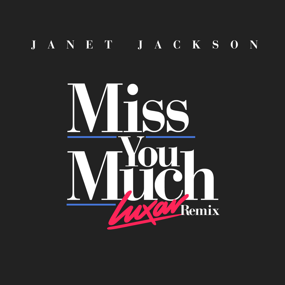 Janet Jackson - Miss You Much (Luxar Remix) | Luxar