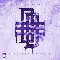 Designer Drugz 3   Chopped x Screwed cover art
