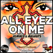 Best Of The Blends Vol 13 - All Eyez On Me cover art