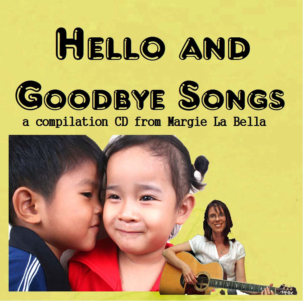 hello and goodbye compilation songs by margie la bella of music