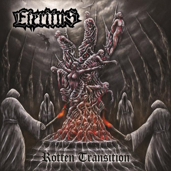 Rotten Transition | ETERITUS | GODZ OV WAR PRODUCTIONS