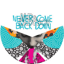 Never Come Back Down cover art