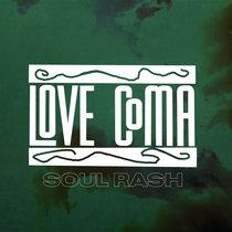 Love Coma (Soul Rash) cover art