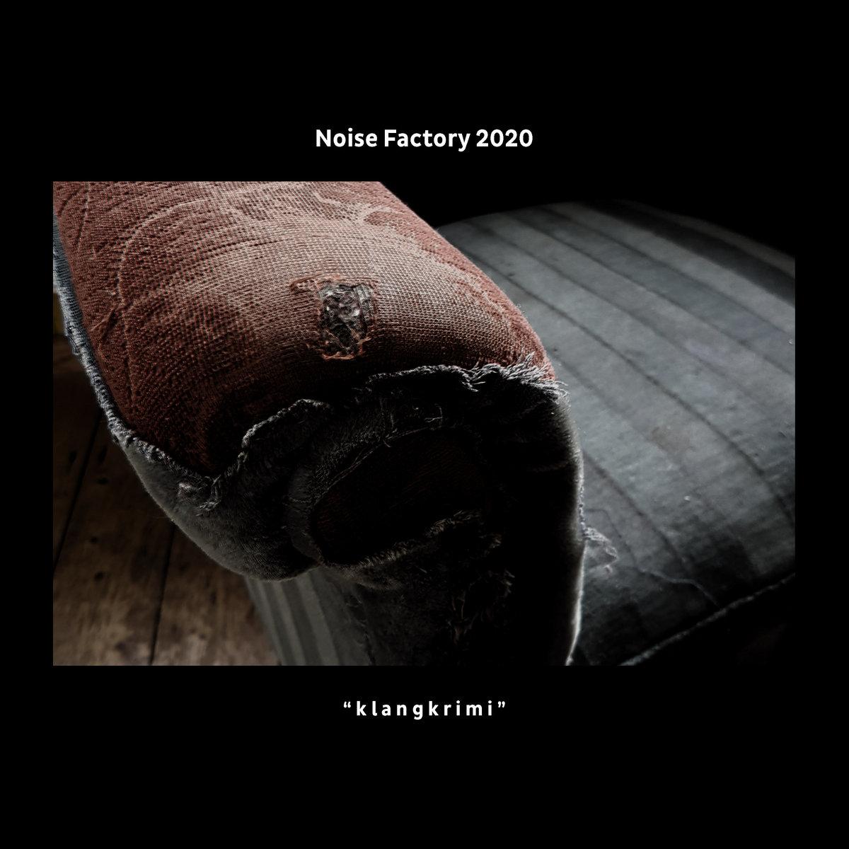 """Various – Noise Factory 2020 """"klangkrimi"""""""
