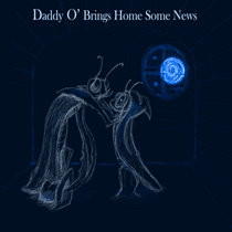Daddy O' Brings Home Some News cover art