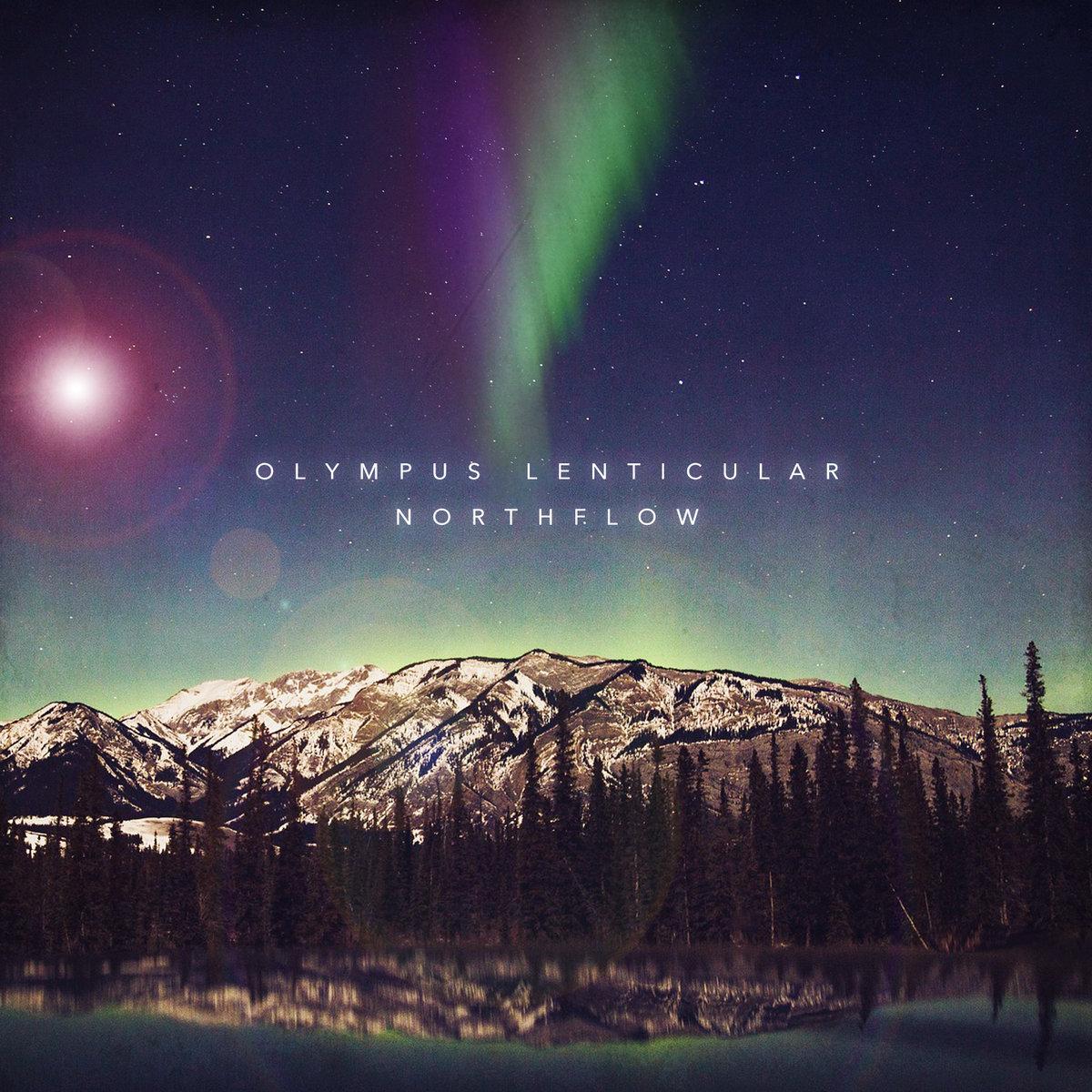 Olympus Lenticular - Northflow (2019)