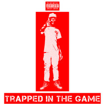 Trapped In The Game cover art