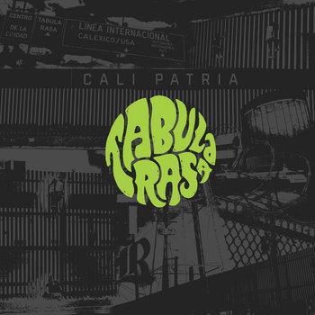 Cali Patria by Tabula Rasa