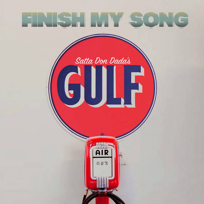 Satta Don Dada - GULF (Pick-up Artist Remix) | Aeronautic Records