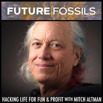 0031 - Mitch Altman (Hacking Life For Fun & Profit) cover art
