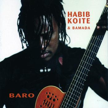 Baro by Habib Koite