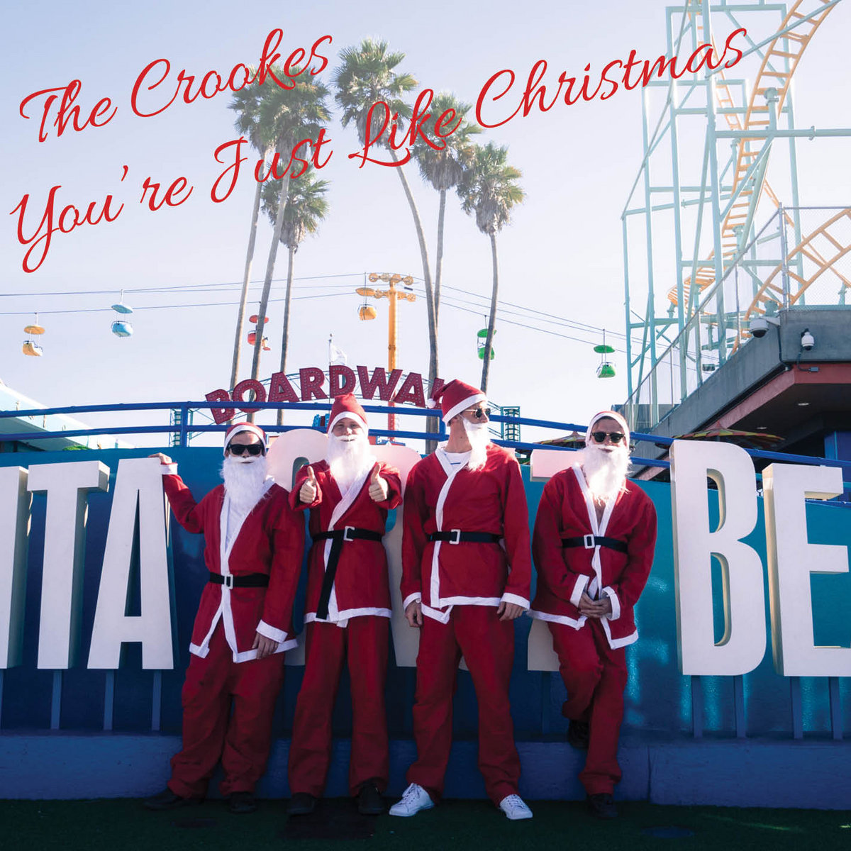 You\'re Just Like Christmas | The Crookes