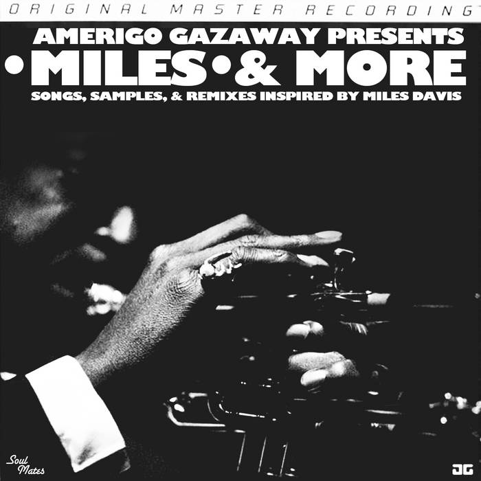 Miles & More: Songs, Samples, & Remixes Inspired by Miles Davis (DJ