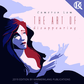 The Art of Disappearing by Cameron Lam