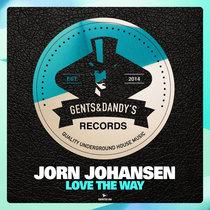 Jorn Johansen - Love The Way cover art