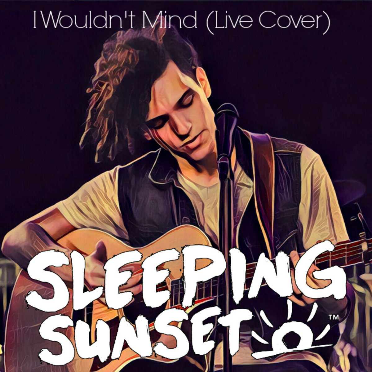 I Wouldn't Mind (Live Cover) by Sleeping Sunset