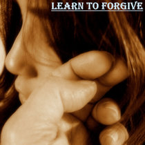 Learn To Forgive cover art