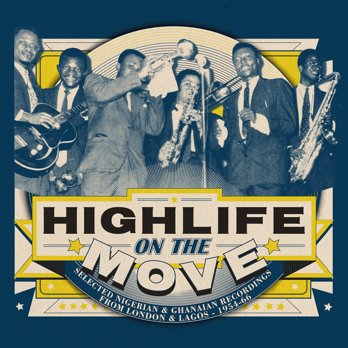 Highlife On The Move: Selected Nigerian & Ghanaian
