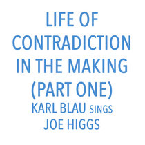 Life of Contradiction In The Making (Part One) cover art