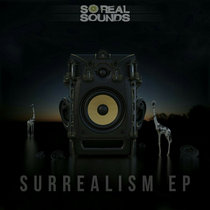 So Real Sounds - Surrealism EP cover art