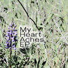 My Heart Aches EP Cover Art